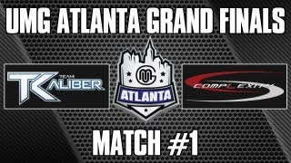UMG Atlanta Grand Finals Complexity VS Team Kaliber Match 1