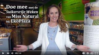 Doe mee met de Suikervrije Weken van Miss Natural en EkoPlaza