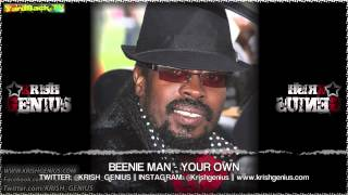 Beenie Man - Your Own [Bounce & Wave Riddim] April 2013