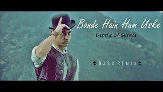 Bande Hain Hum Uske (Dhoom 3) [Depths Of Silence Mix]