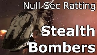 Null Sec Ratting in Stealth Bombers - EVE Online