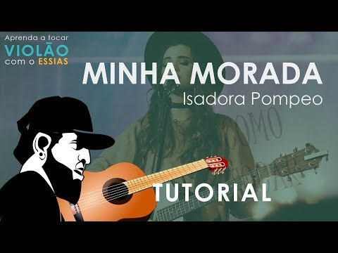 How To Play Minha Morada - Isadora Pompeo (Guitar Tutorial)