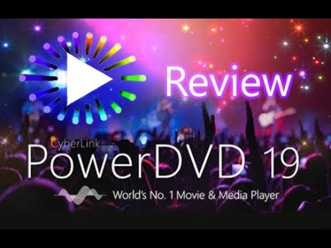 cyberlink-powerdvd-19---full-and-complete-review!