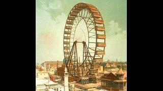 Ferris Wheel: How The Eiffel Tower Wasn't Good Enough