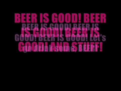 Beer is Good (lyrics)