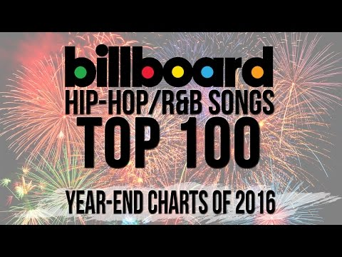 Top 100  Best Billboard HipHopR&B Songs of 2016  YearEnd Charts
