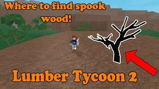 Top 3 Locations To Find Spook Wood!! [New Method!?] Lumber Tycoon 2 ROBLOX