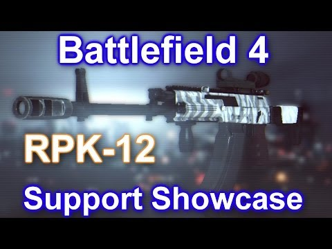 Battlefield 4 - Support Showcase: Learning The Role Of The RPK-12 (BF4 RPK-12 Gameplay/Commentary)