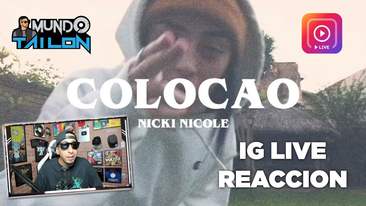 Nicki Nicole - Colocao (Video Oficial) IG LIVE REACCION