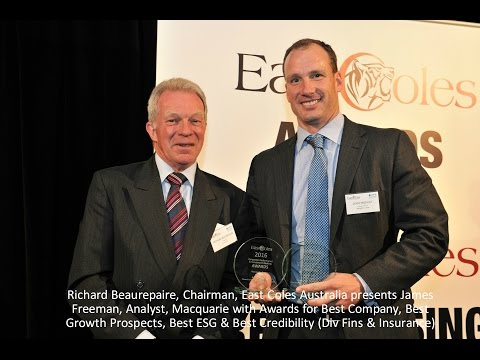 James Freeman, Investor Relations at Macquarie, at 2016 East Coles Corporate Performance Awards