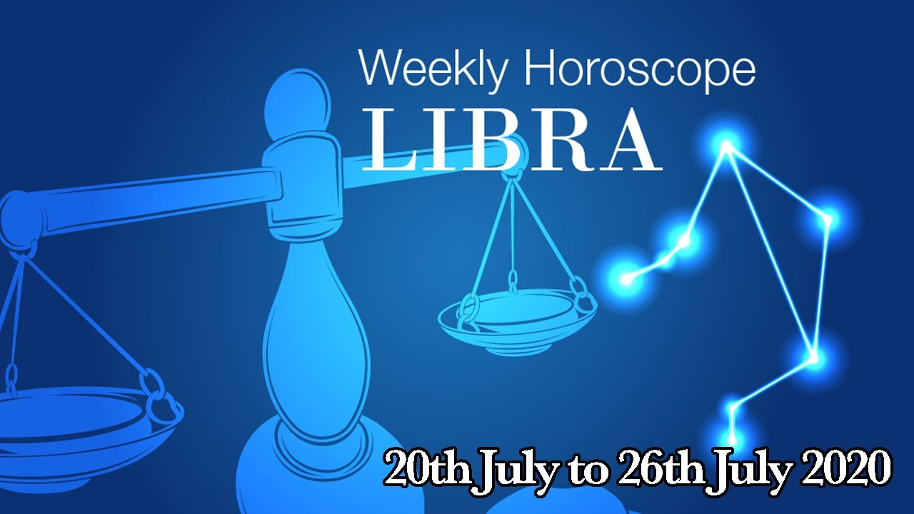 Libra Weekly Horoscopes Video For 20th July 2020 | Preview