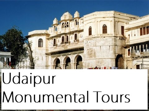 UDAIPUR MONUMENTAL TOURS GUIDE