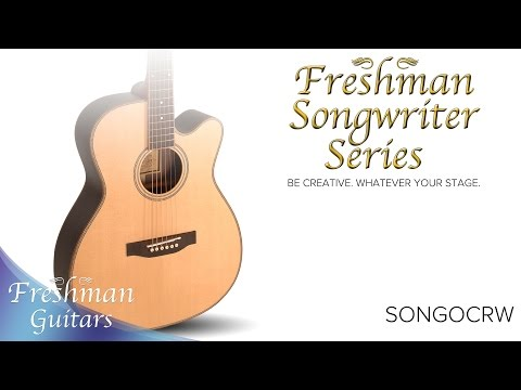 Songwriter Series - SONGOCRW Overview - Freshman Guitars