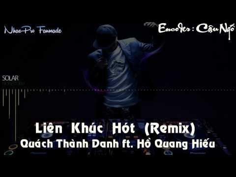 Liên Khúc Nhạc Hồ Quang Hiếu Remix 2014 - Quách Thành Danh Remix 2014 HOT