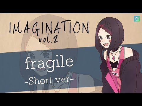 【IMAGINATION vol.2】fragile short ver【AZKi/イノナカミュージック,ホロライブ】