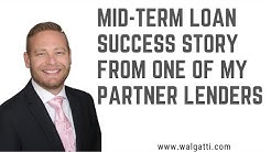 Mid-Term Loan Success Story From One Of My Partner Lenders