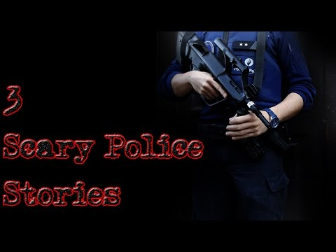 3 Scary Police Stories