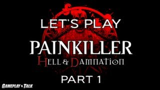 Let's Play Painkiller: Hell & Damnation (Part 1)