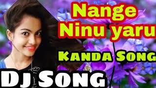 Dj,mix,Kanda, song,Nange Ninu Yaru full,Dj,song Nodivalandava Dj Song Hindi Dj Song Mix