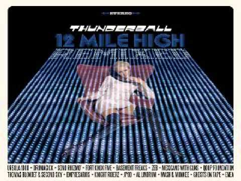 Thunderball- 12 Mile High (Al Lindrum Remix)