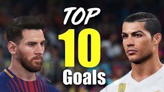 PES 2018 - TOP 10 GOALS #2 HD