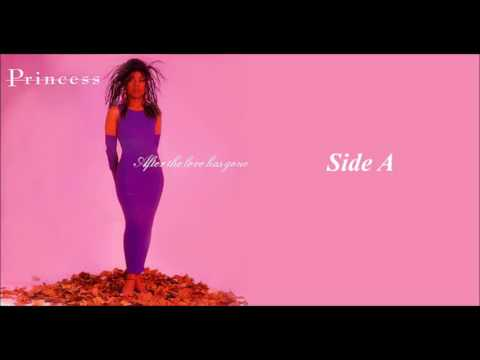 """Princess - After The Love Has Gone 12"""" Side A"""