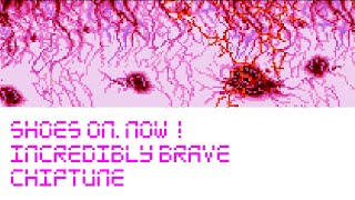 Incredibly Brave (Chiptune Version)