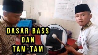 Cara Bermain Bass dan Tam-tam Dari Dasar #PART 1