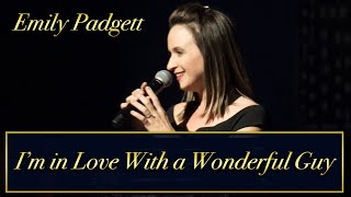 Emily Padgett- I'm In Love with a Wonderful Guy