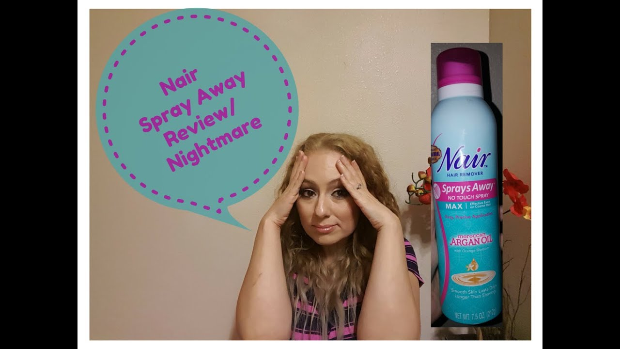 Nair Spray Away Review Nightmare Experience Youtube