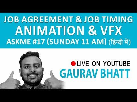 Animation & Vfx job agreement & job timing |askme - 17|