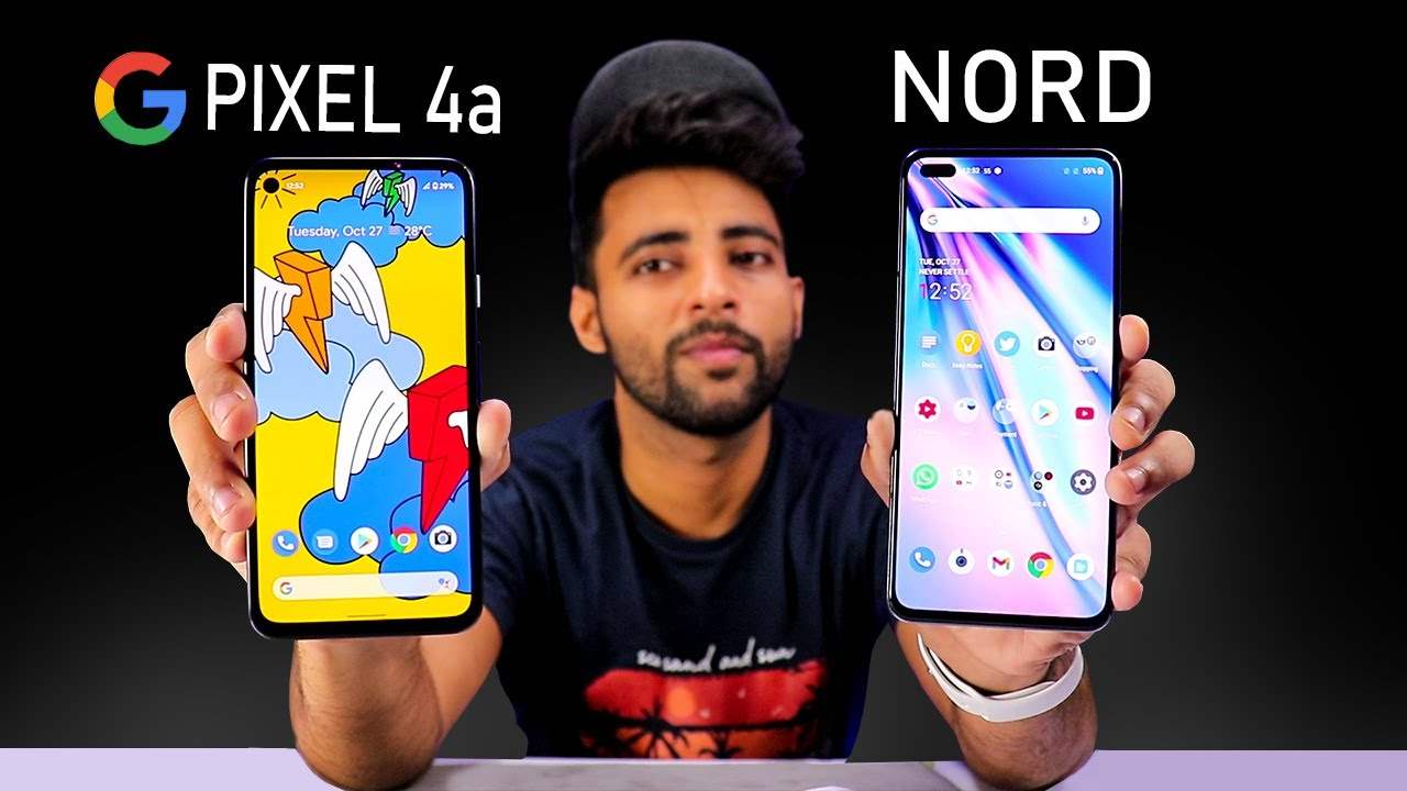 Google  Pixel 4a Vs Oneplus Nord - Best Pick ?