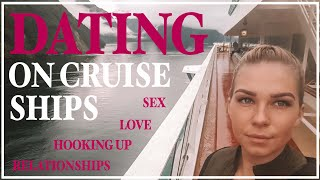 Everything you need to know about crew members dating on cruise ships