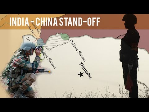 Everything you need to know - India China Border Stand-off at Doklam