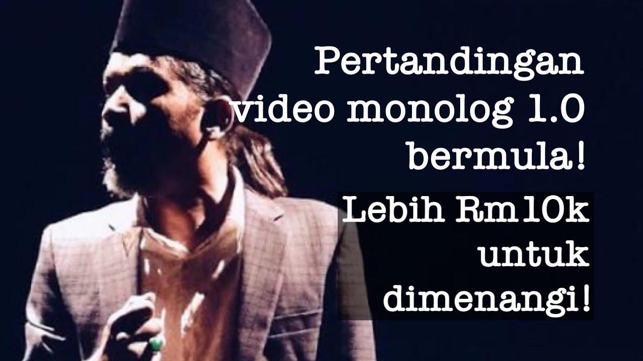 Pertandingan Video Monolog 1.0 tawarkan hadiah keseluruhan bernilai lebih Rm10 ribu.