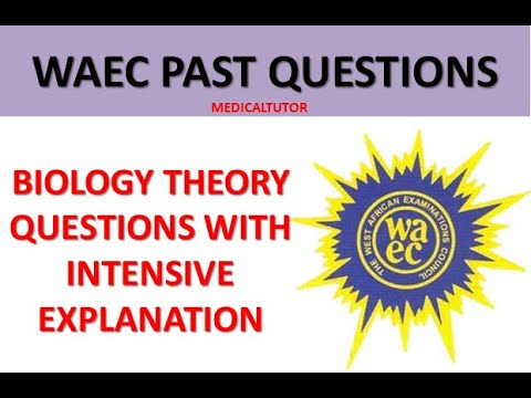 Download BIOLOGY WAEC PAST QUESTIONS AND ANSWERS |WASSCE THEORY PAST QUESTIONS