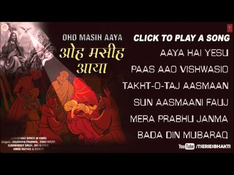 MERRY CHRISTMAS SONGS OHO MASIH AAYA  PART 2 BY ANURADHA PAUDWAL, SONU NIGAM