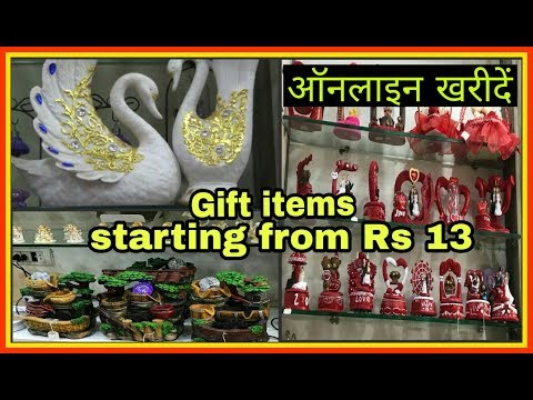 GIFTS WHOLESALE MARKET (HOME DECOR ,FANCY WALL HANGINGS,FANCY MARBLE ITEMS,TOYS)   SADAR BAZAR