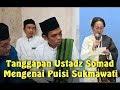 Ustadz Abdul Somad Tanggapi Puisi Sukmawati