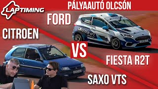 LAPTIMING: Pályaautó Olcsón. Citroen Saxo VTS vs. Ford Fiesta Rally4 (ep.141)
