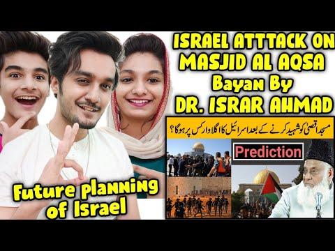 Download Indian Reaction   Dr Israr Ahmed Prediction   Future Planning Of Israel - Israel Attack On Al Aqsa