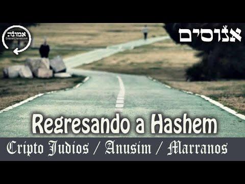 Retorno de los Judíos perseguidos, los  Criptojudíos / Anusim / Marranos
