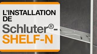 Comment installer l'étagère Schluter®-SHELF-N