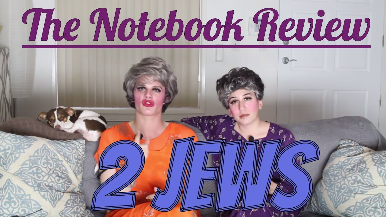 2jews review the notebook 2jews review the notebook