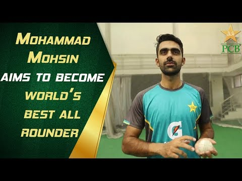 Mohammad Mohsin Aims To Become World's Best All-rounder   PCB