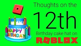 My thoughts on the 12th birthday cake hat on ROBLOX [code expired]