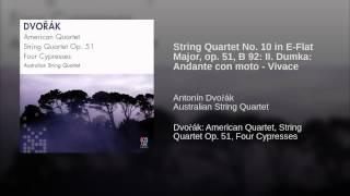 String Quartet No. 10 in E-Flat Major, op. 51, B 92: II. Dumka: Andante con moto - Vivace