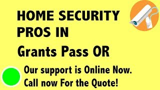 Best Home Security System Companies in Grants Pass OR
