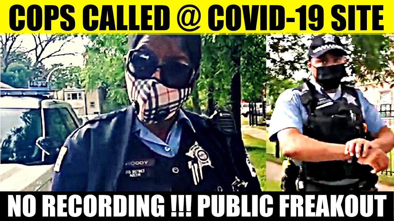 Cops Called Freakout: BELLIGERENT HYPOCRITES vs FIRST AMENDMENT TEST AT PUBLIC COVID CHICAGO SCREEN
