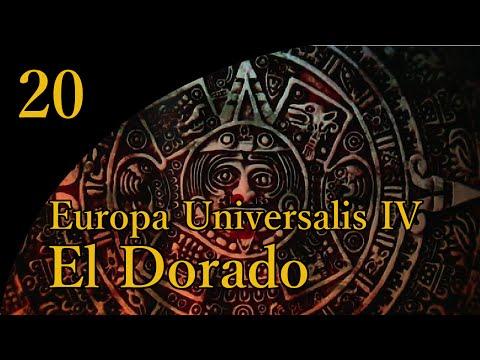 Let's Play Europa Universalis IV - El Dorado - 20 |